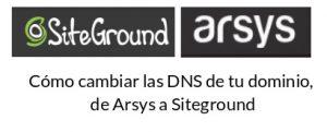 Cómo cambiar las DNS de tu dominio, de Arsys a Siteground con Cpanel de forma fácil y muy sencilla
