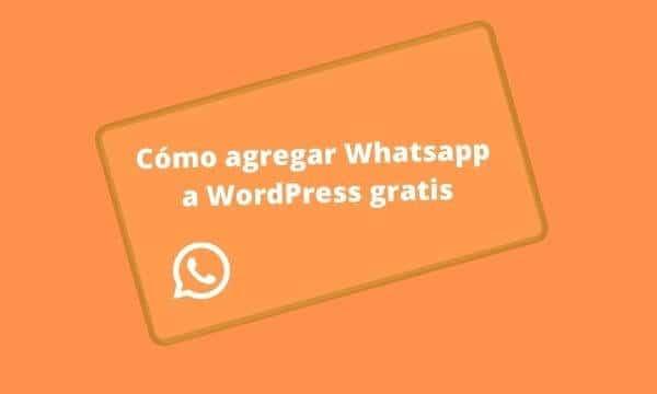 Cómo agregar Whatsapp a WordPress gratis con Join chat