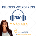 WordPress y más allá, el Podcast