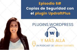 Episodio 6# Copias de Seguridad con el plugin UpdraftPlus